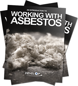 An Introduction to Working with Asbestos | Develop Training